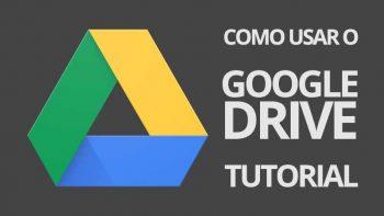 Como usar o Google Drive: tutorial