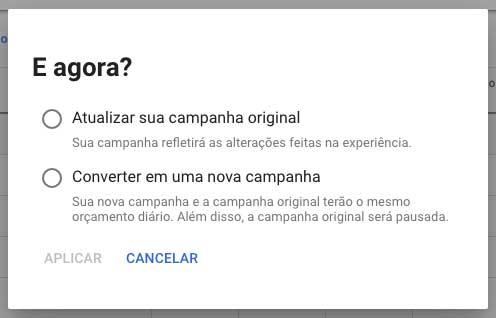Opções ao aplicar experiências de campanhas no Google Ads