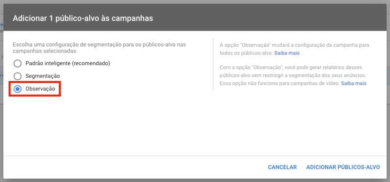 Google ads: configuração de segmentação para os públicos-alvo nas campanhas selecionadas