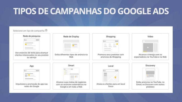Tipos de campanhas do Google Ads: saiba quais são e conheça os canais onde são veiculadas